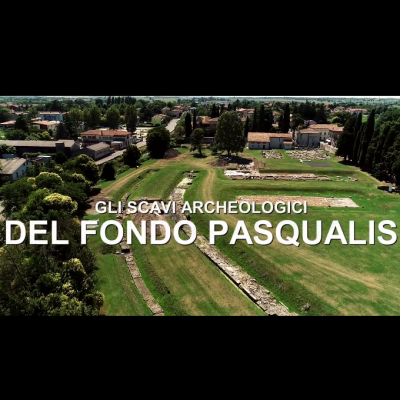Gli scavi archeologici del Fondo Pasqualis