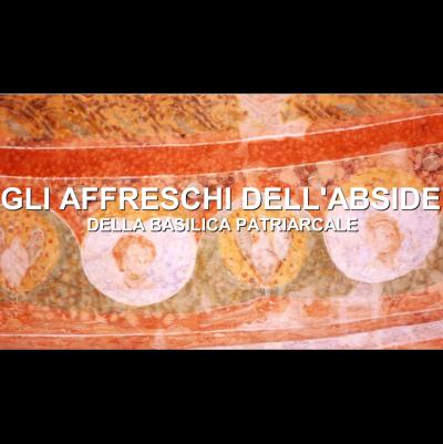 Gli affreschi dell'abside della Basilica Patriarcale di Aquileia
