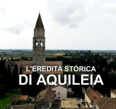 L'eredità storica di Aquileia