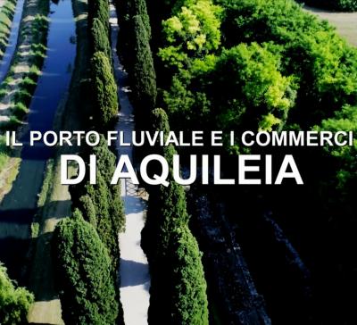 Il porto fluviale di Aquileia e i commerci